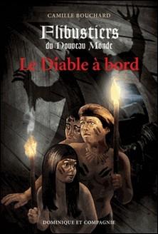Flibustiers du Nouveau Monde-Camille Bouchard