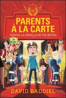 Parents à la carte - Choisis la famille de tes rêves-David Baddiel