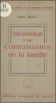 Introduction à une connaissance de la famille-Louis Doucy