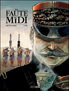 La faute au Midi-Jean-Yves Le Naour , A. Dan