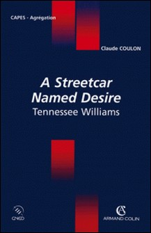 A Streetcar Named Desire Tennessee Williams-Claude Coulon