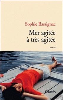Mer agitée à très agitée-Sophie Bassignac