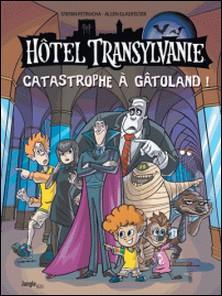 Hôtel Transylvanie Tome 1-Stefan Petrucha , Allen Gladfelter