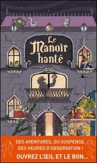Le Manoir Hanté-Florent Lepeytre