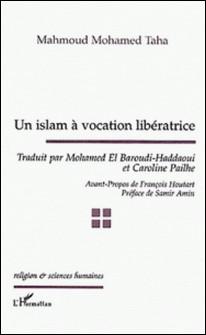 Un islam à vocation libératrice-Mahmoud-Mohamed Taha