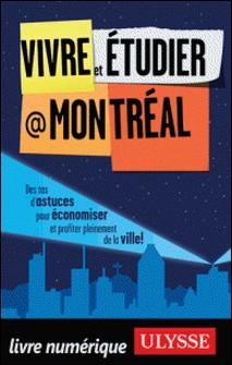 Vivre et étudier à Montréal-Jean-François Vinet
