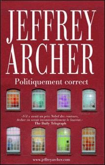 Et là, il y a une histoire - Politiquement correct-Jeffrey Archer