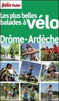 Petit Futé Balades à vélo Drôme-Ardèche-Petit Futé