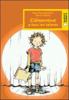 Clémentine a tous les talents-Sara Pennypacker