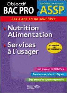 Fiches ASSP Services à l'usager, Nutrition-Alimentation-Jean-Yves Gola , Guillaume Luciani , Stéphanie Servat , Jean-Jacques Odabachian