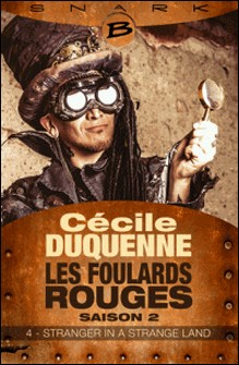 Stranger in a Strange Land - Les Foulards rouge - Saison 2 - Épisode 4 - Les Foulards rouges - Saison 2, T4-Cécile Duquenne