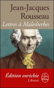 Lettres à Malesherbes-Jean-Jacques Rousseau