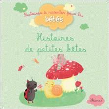 Histoires de petites bêtes-Ghislaine Biondi , Bénédicte Carboneill
