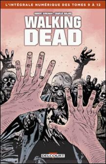 Walking Dead - Intégrale T09 à 12-Robert Kirkman