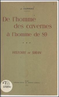 De l'homme des cavernes à l'homme de 89 (3) - Histoire de Siran-Joseph Cunnac
