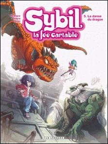 Sybil la fée cartable Tome 5-Michel Rodrigue , Antonello Dalena , Manuela Razzi
