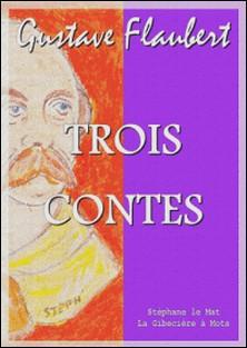 Trois contes-Gustave Flaubert