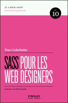 Sass pour les web designers-Dan Cederholm