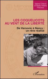 Les coquelicots au vent de la liberté - De Varsovie à Nancy : un rêve réalisé-Sabine Chéron , Marie-Hélène Prêcheur