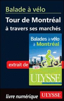Balades à vélo à Montréal - Tour de monde-Gabriel Béland