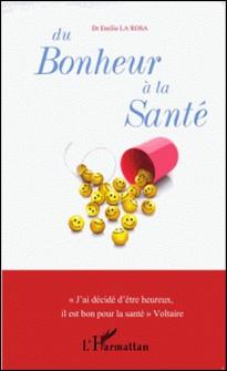 Du bonheur à la santé-Emilio La Rosa