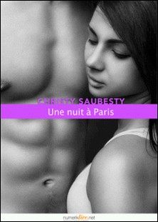 Une nuit à Paris-Christy Saubesty