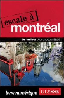 Escale à Montréal-Collectif