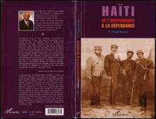 Haïti de l'indépendance à la dépendance-Frantz Douyon