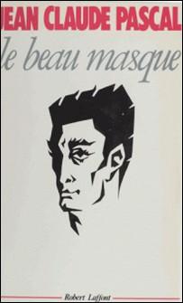 Le Beau masque-Jean-Claude Pascal