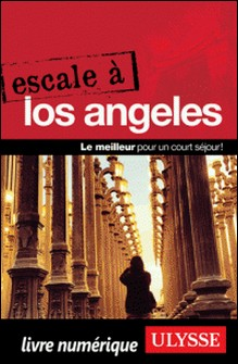 Escale à Los Angeles-Eve Boissonnault