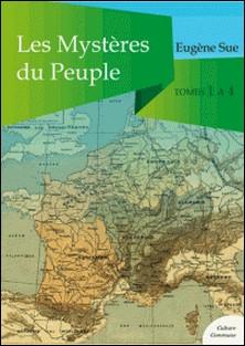 Les Mystères du Peuple, tomes 1 à 4-Eugène Sue