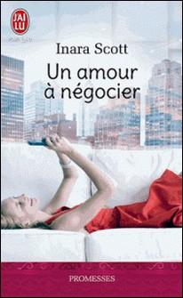 Un amour à négocier-Inara Scott