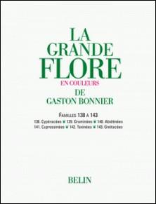 La grande Flore (Volume 19) - Famille 138 à 143 - Famille 138 à 143-Gaston Bonnier