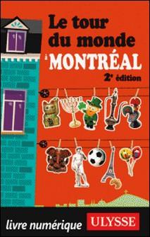 Le tour du monde à Montréal 2ED-Linda Aïnouche