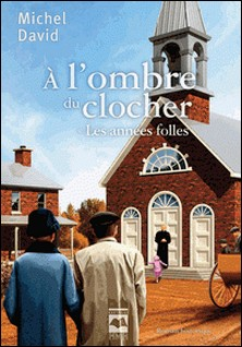 A l'ombre du clocher Tome 1-Michel David