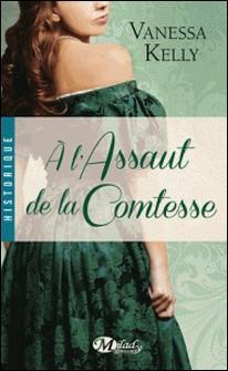 A l'assaut de la comtesse-Vanessa Kelly