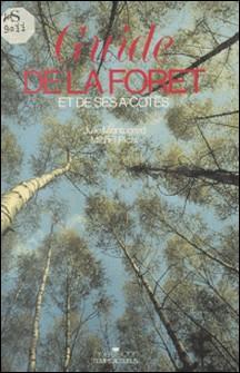 Guide de la forêt - Et de ses à-côtés-Montagard