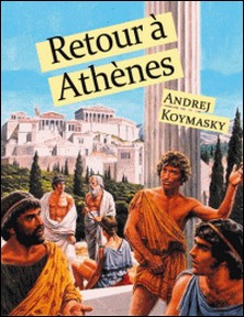 Retour à Athènes-Andrej Koymasky