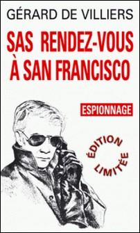 SAS 5 Rendez-vous à San Fransisco-Gérard de Villiers