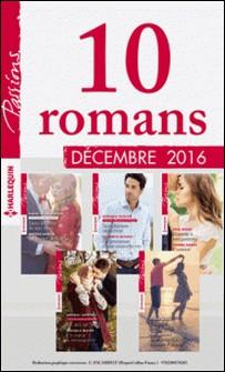 10 romans Passions (nº630 à 634 - Décembre 2016)-Collectif