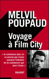 Voyage à Film City-Melvil Poupaud
