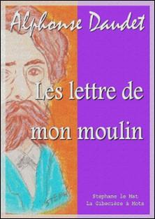 Les lettres de mon moulin-Alphonse Daudet
