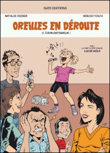 Oreilles en déroute Tome 2-Natalie Sieber , Sergio Yolfa