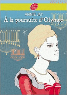 A la poursuite d'Olympe-Annie Jay