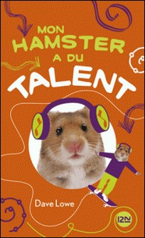 Mon hamster Tome 4-Dave Lowe