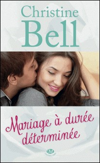 Mariage à durée déterminée-Christine Bell