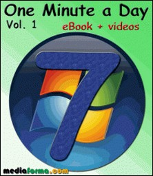 Windows 7 - One Minute a Day Vol. 1 with Videos-Michel Martin