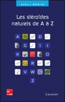 Les stéroïdes naturels de A à Z-Robert Morfin