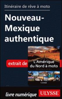 Itinéraire de rêve à moto - Nouveau-Mexique authentique-Collectif