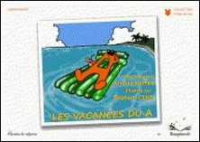 Les vacances du A-Arnaud Bassez , Stéphane Censi